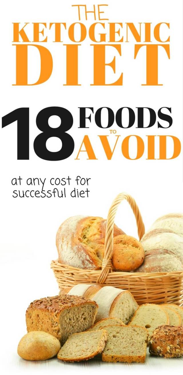 18 Foods to Avoid on Keto Diet for successful ketogenic diet and weight loss