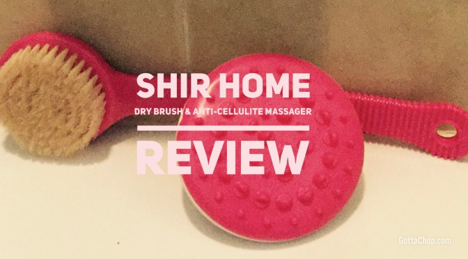 SHIR HOME  Dry Brushing & Anti Cellulite Massager