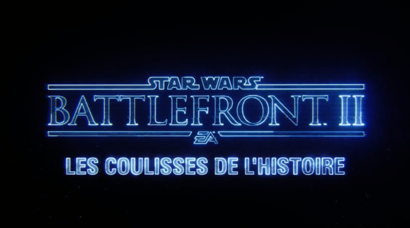 Star Wars Battlefront II - Les coulisses du mode solo