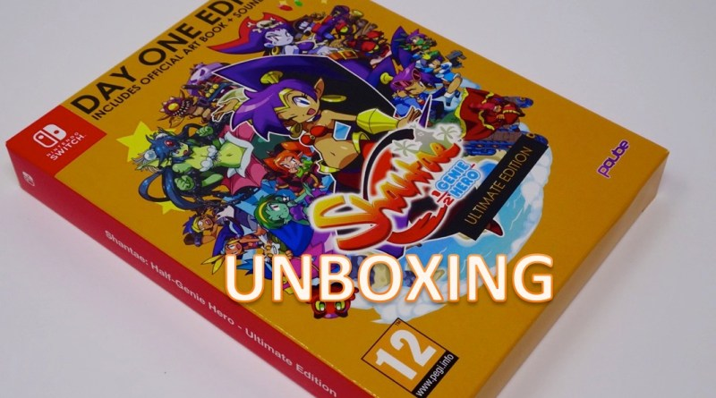 Unboxing Shantae Half Genie Hero Ultimate - Day One Edition