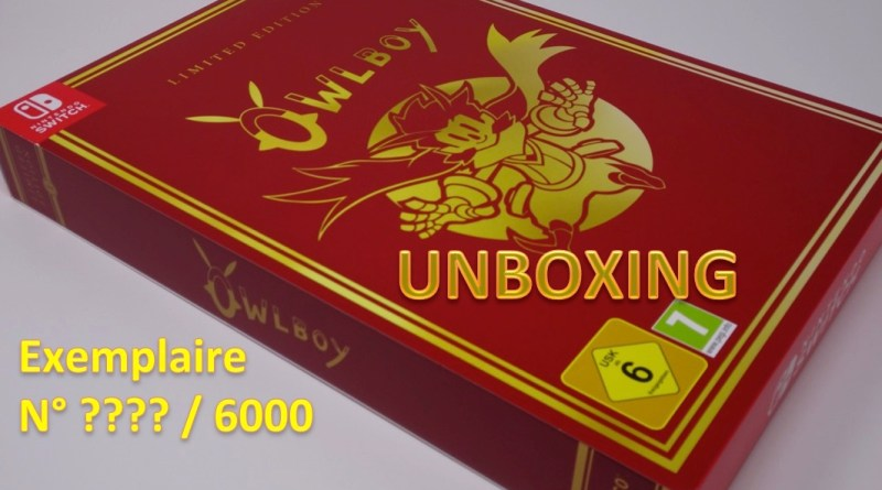 Unboxing Collector Owlboy Edition limitée Switch