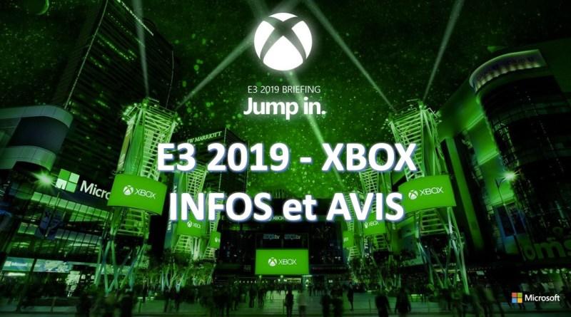 E3 2019 Xbox infos et avis - gouaig