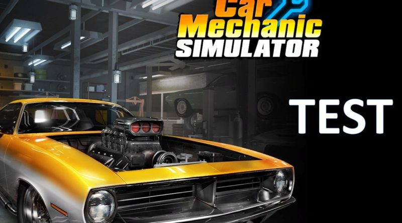 Test Car Mechanic Simulator - gouaig