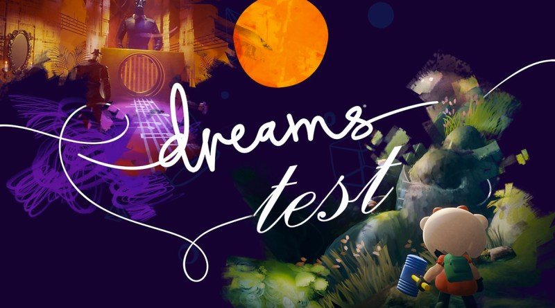 Test Dreams PS4