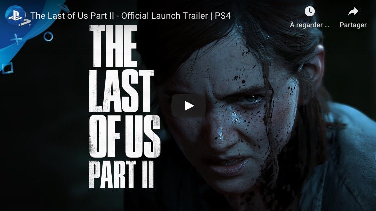 trailer lancement The Last of Us Part II