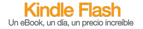 kindle flash: Precios increibles en ebooks