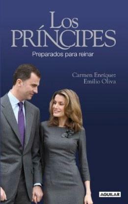Los Príncipes: Preparados para reinar de Carmen Enríquez y Emilio Oliva.