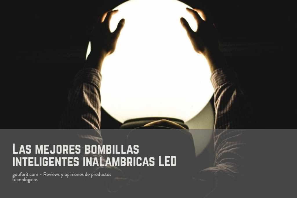 Las mejores bombillas inteligentes inalámbricas LED: cómo elegir una buena bombilla