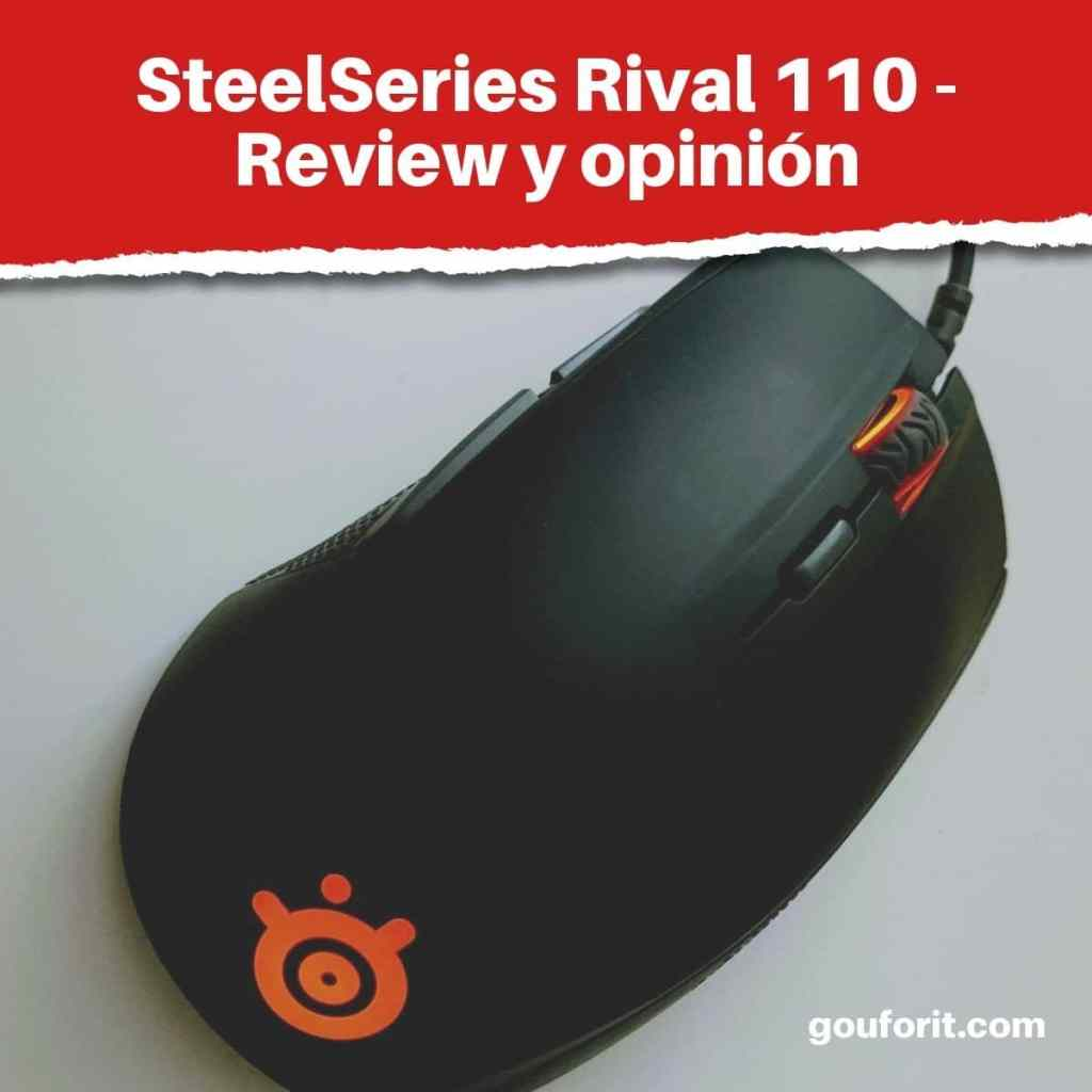 SteelSeries Rival 110 -Review y opinión de este ratón para gaming
