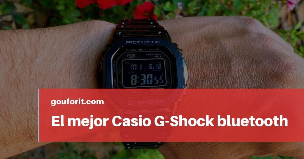 El mejor Casio G-Shock bluetooth
