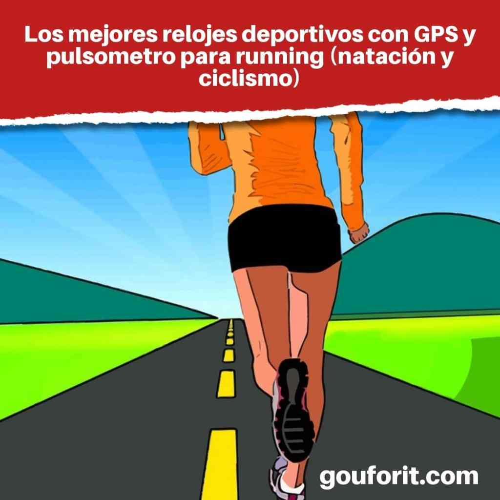 Los mejores relojes deportivos con GPS y pulsometro para running (natación y ciclismo)