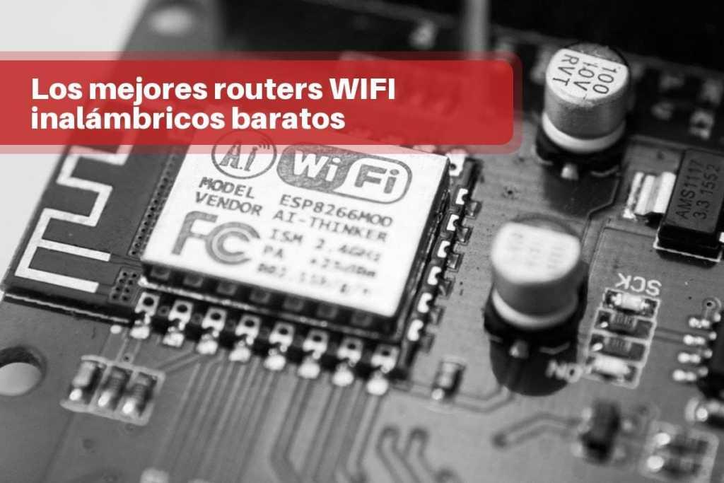 mejores routers WIFI inalámbricos baratos