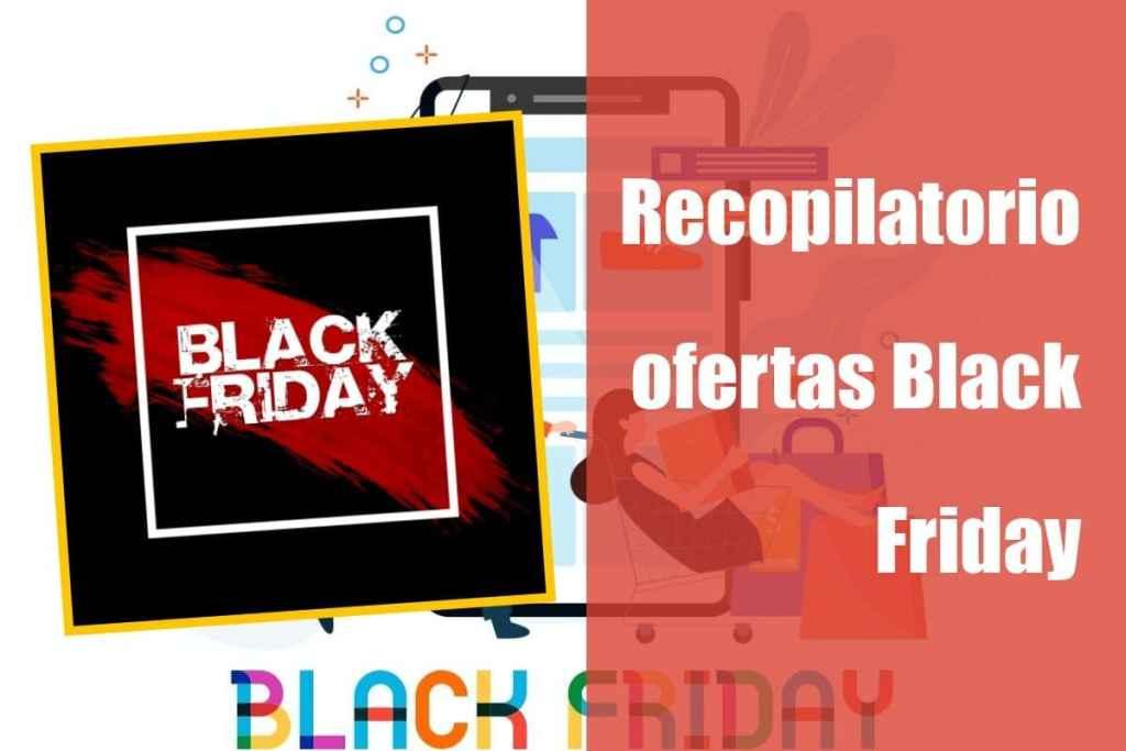 Recopilación ofertas Semana del Black Friday