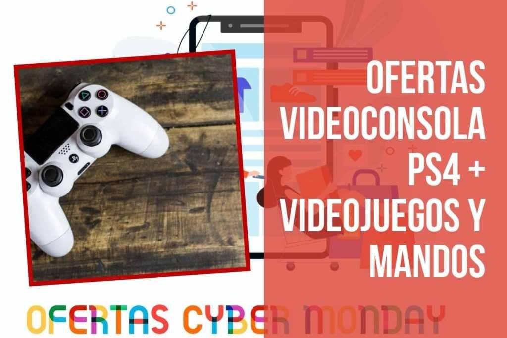 Ofertas Fin de Semana del Cyber Monday en videoconsola PS4 + videojuegos y mandos