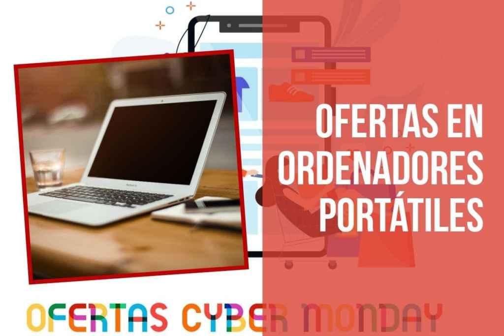 Ofertas Fin de Semana del Cyber Monday en portátiles