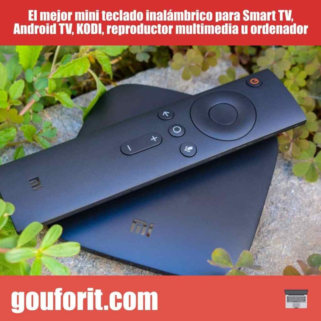 El mejor mini teclado inalámbrico para Smart TV, Android TV, KODI, reproductor multimedia u ordenador