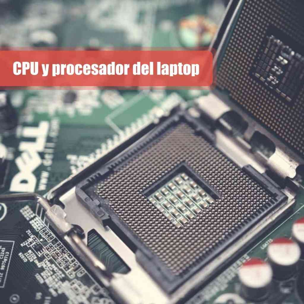 CPU y procesador del laptop