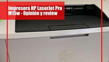 Impresora HP LaserJet Pro M15w - Opinión y review