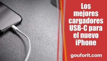 Los mejores cargadores USB-C para el nuevo iPhone