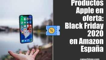 Productos Apple en oferta: Black Friday 2020 en Amazon España