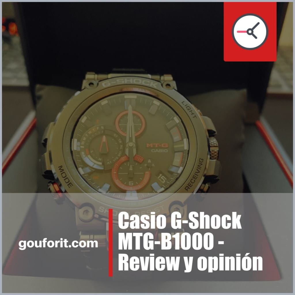 Casio G-Shock MTG-B1000 - Review y opinión
