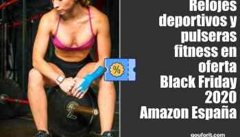 Relojes deportivos y pulseras fitness en oferta Black Friday 2020 Amazon España
