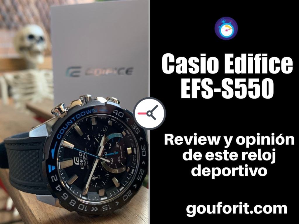 Casio Edifice EFS-S550 - Review y opinión
