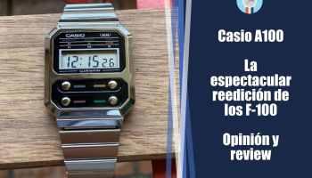 Casio A100 - La espectacular reedición de los F-100 - Opinión y análisis