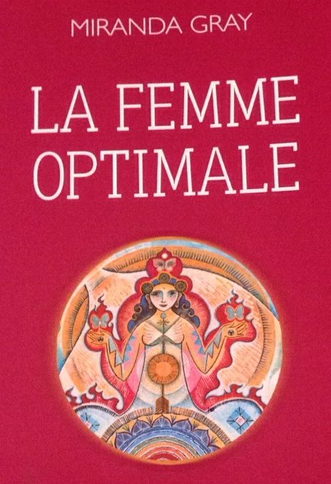 Miranda Gray - La femme optimale - Bullet Journal pour le cycle féminin