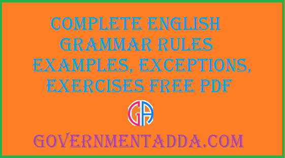 Complete English Grammar Rules Examples, Exceptions, Exercises Free