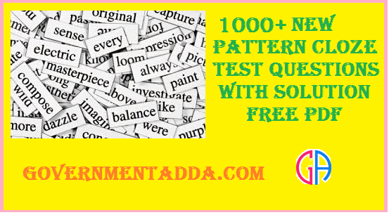 1500+ Cloze Test Pdf Questions with Tricks Free Download Now