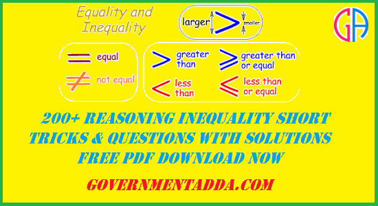 200+ Reasoning Inequality Questions With Solution Free PDF