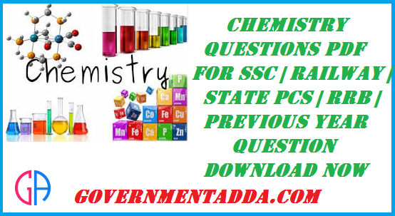 500+ Chemistry Questions PDF For SSC | Railway | State PCS