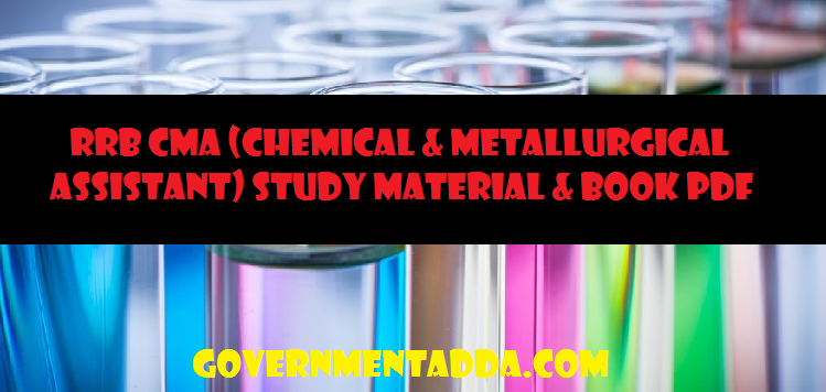 RRB CMA (Chemical & Metallurgical Assistant) Study Material & Book