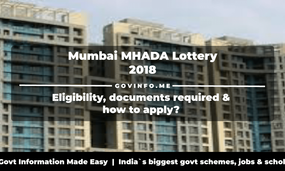 Mumbai MHADA Lottery 2018 Eligibility, documents required, lucky draw results & how to apply for at lottery.mhada.gov.in