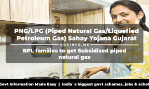 PNGLPG (Piped Natural GasLiquefied Petroleum Gas) Sahay Yojana Gujarat BPL families to get Subsidized piped natural gas Eligibility, Benefits, Application Form & How to Apply