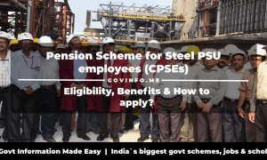 Pension Scheme for Steel PSU employees (CPSEs) Eligibility, Benefits & How to apply