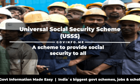 Universal Social Security Scheme (USSS) a scheme to provide retirement, health, old age, disability, unemployment and maternity benefits Eligibility, benefits & how to apply