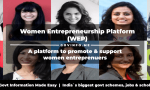 Women Entrepreneurship Platform (WEP) a platform to promote & support women entreprenuers Eligibilty & register online at wep.gov.in for mentoring, funding, incubation