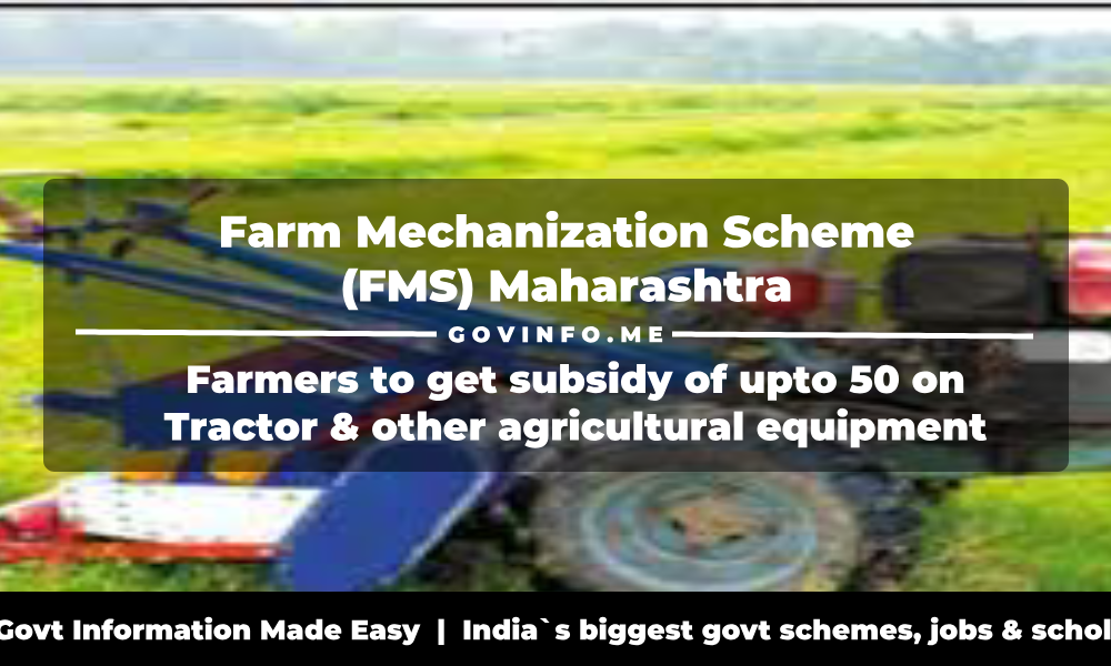 Farm Mechanization Scheme (FMS) Maharashtra Farmers to get subsidy of upto 50 on Tractor & other agricultural equipment