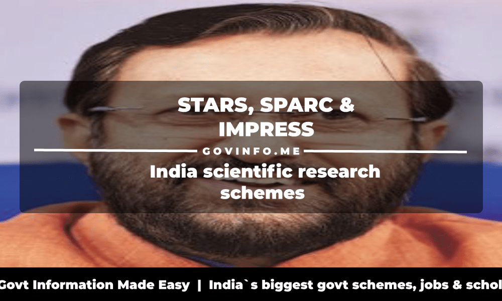 STARS, SPARC & IMPRESS India scientific research schemes