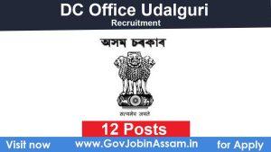 DC Udalguri Recruitment 2020