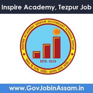 Inspire Academy Tezpur Recruitment 2020