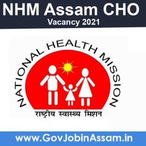 NHM Assam CHO 2021