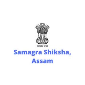 Samagra Shiksha Assam Recruitment 2020