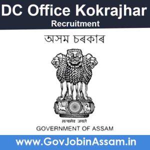 DC Kokrajhar Recruitment 2021