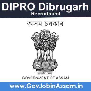 DIPRO Dibrugarh Recruitment 2021