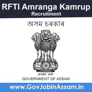 RFTI Amranga Kamrup Recruitment 2021