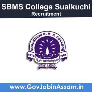 SBMS College Sualkuchi Kamrup Recruitment 2021