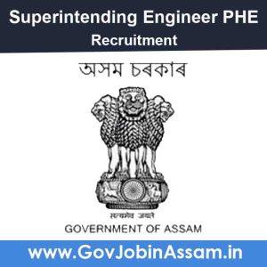 Superintending Engineer PHE Jorhat Recruitment 2021